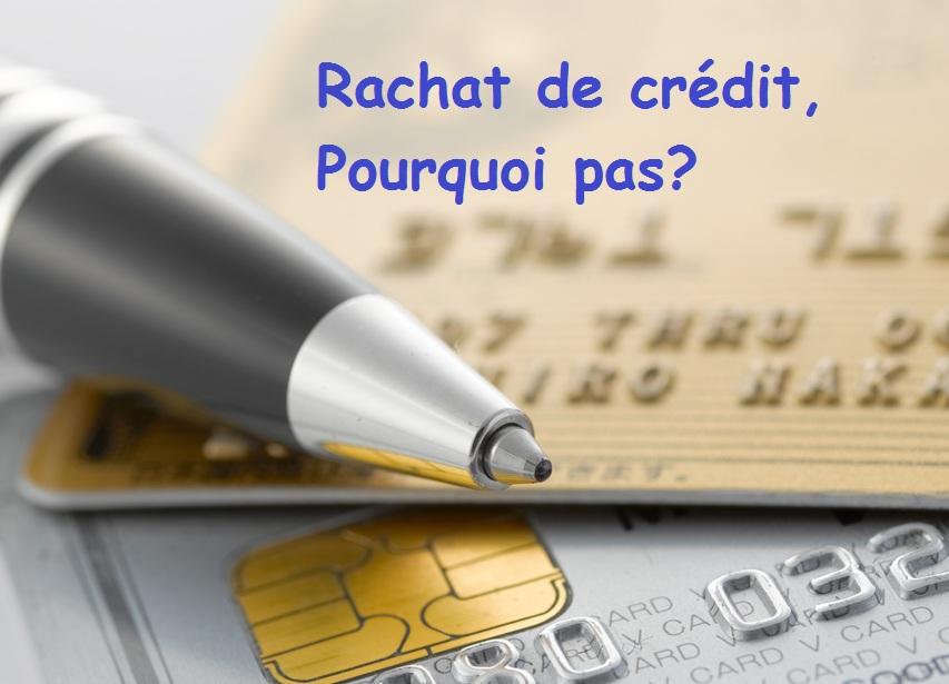 Rachat de crédit : quelques conseils